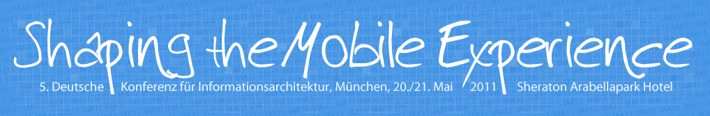 IA Konferenz – Shaping the Mobile Experience