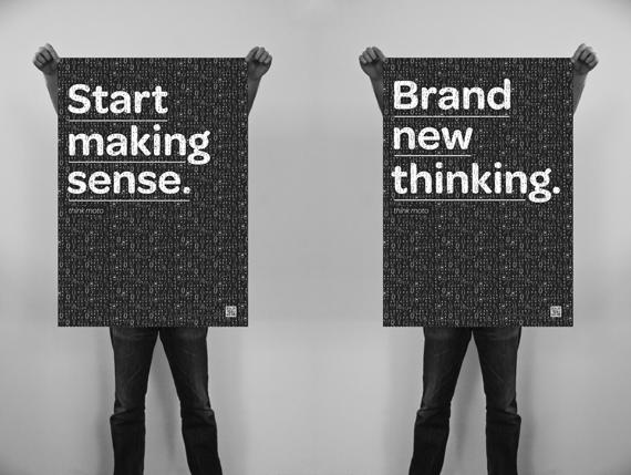 Brand New Thinking… and… Start Making Sense!
